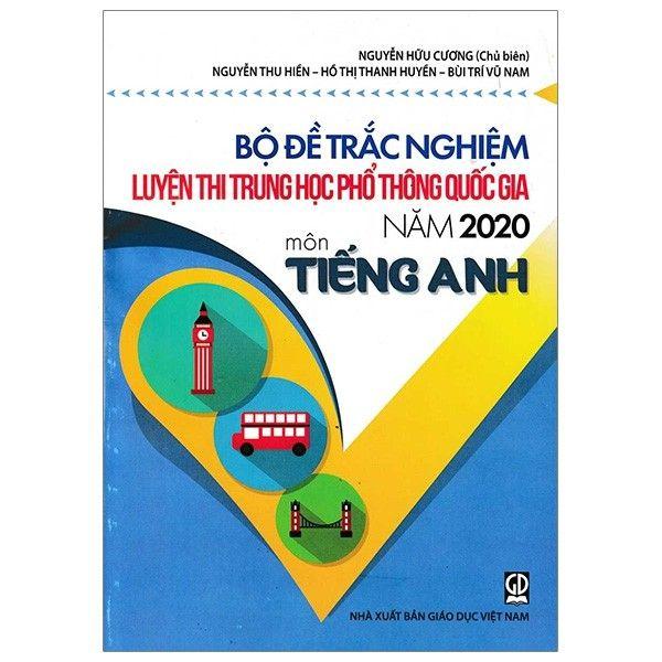 Bộ Đề Trắc Nghiệm Luyện Thi THPT Quốc Gia 2020