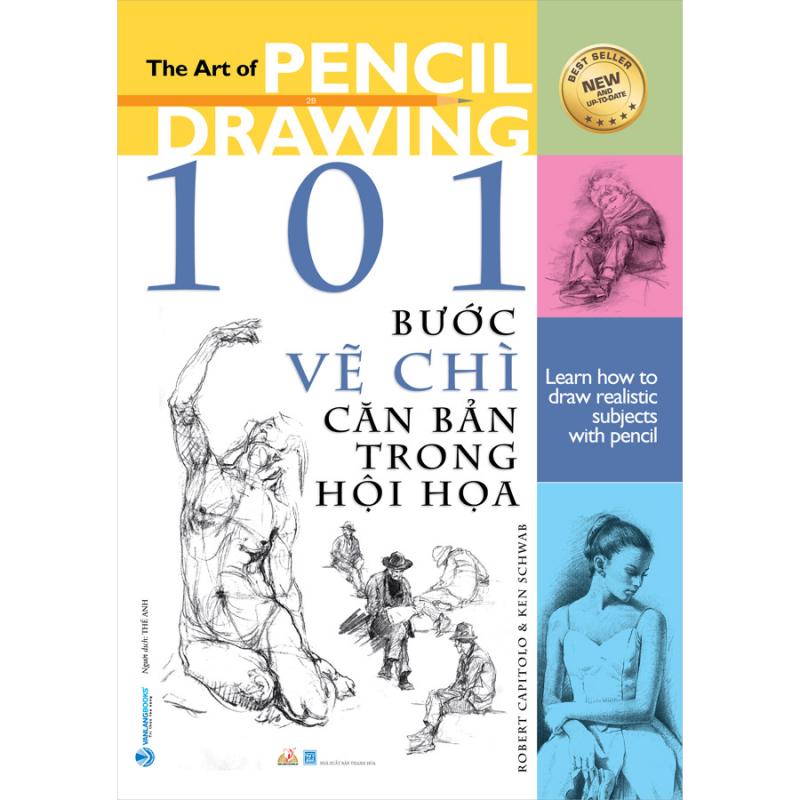 101 Bước Vẽ Chì Căn Bản Trong Hội Họa (Tái Bản)
