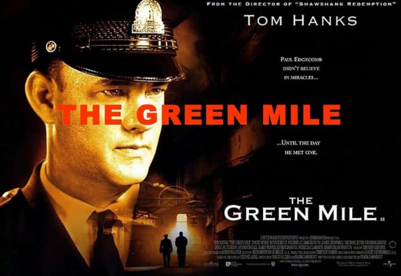 Dặm xanh – Green mile (1999)