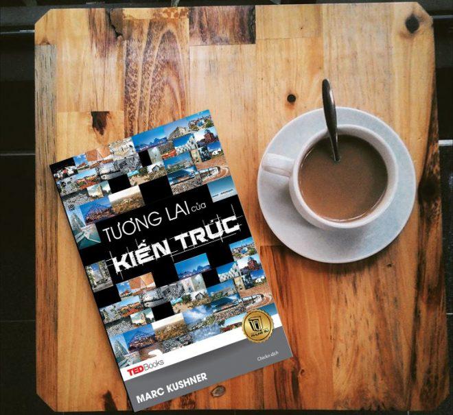 TedBooks - Tương Lai Của Kiến Trúc – Marc Kushner
