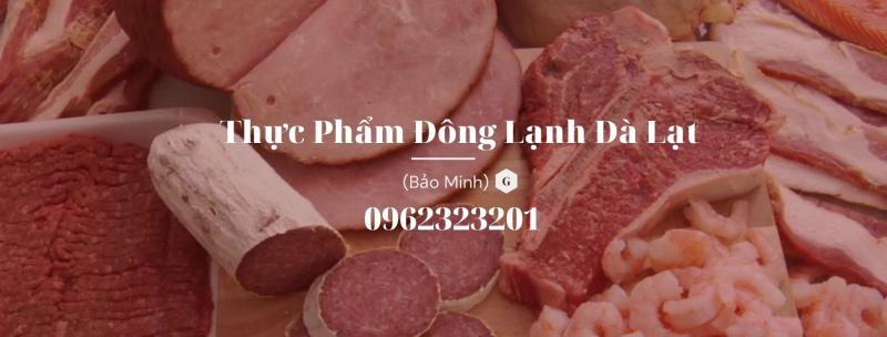 Thực phẩm đông lạnh Đà Lạt Bảo Minh