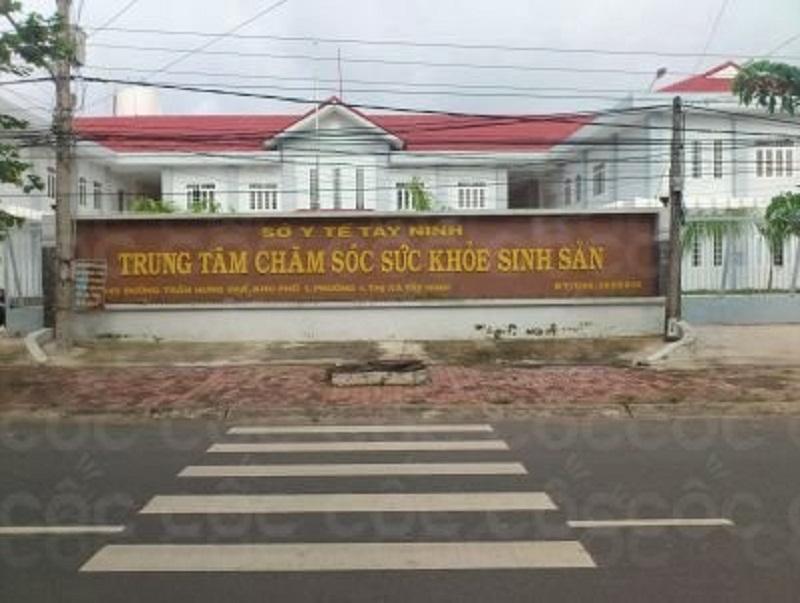 Trung tâm chăm sóc sức khoẻ sinh sản Tây Ninh