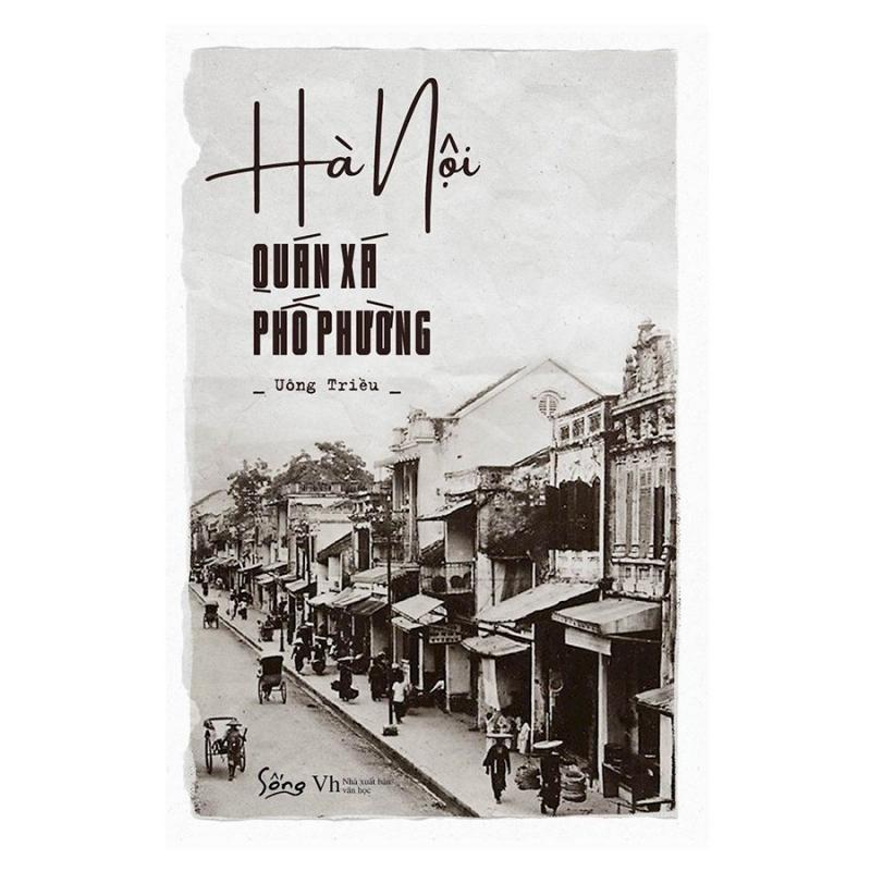 Hà Nội – Quán Xá Phố Phường