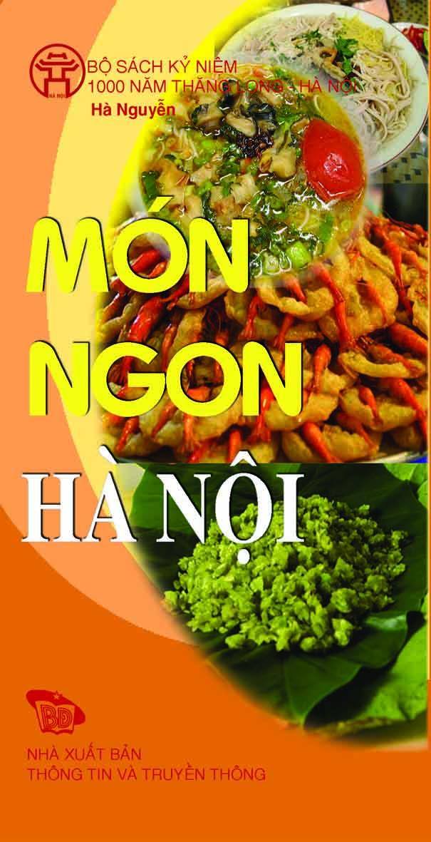 Món Ngon Hà Nội – Hanoi Delicious Dishes